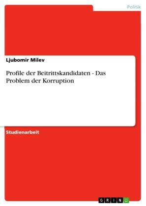 Profile der Beitrittskandidaten - Das Problem der Korruption