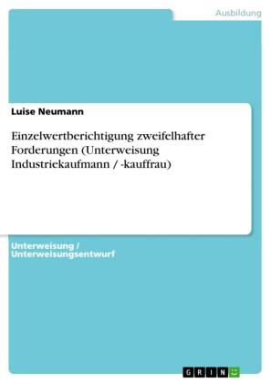 Einzelwertberichtigung zweifelhafter Forderungen (Unterweisung Industriekaufmann / -kauffrau)