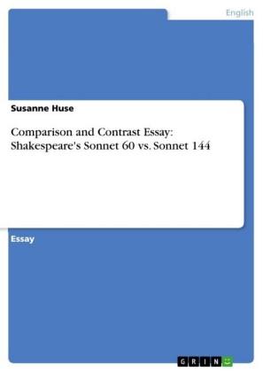 Comparison and Contrast Essay: Shakespeare's Sonnet 60 vs. Sonnet 144