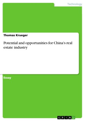 Potential and opportunities for China's real estate industry