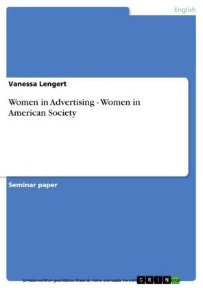 Women in Advertising - Women in American Society