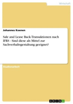 Sale and Lease Back-Transaktionen nach IFRS