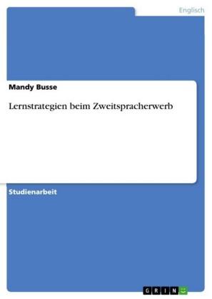 Lernstrategien beim Zweitspracherwerb
