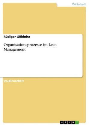 Organisationsprozesse im Lean Management