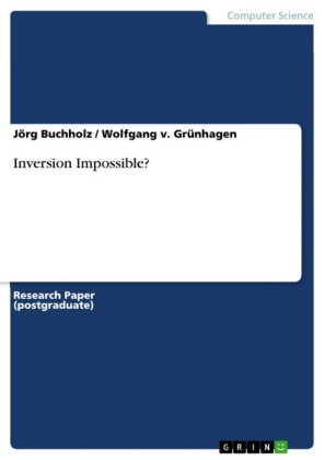 Inversion Impossible?