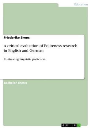 A critical evaluation of Politeness research in English and German