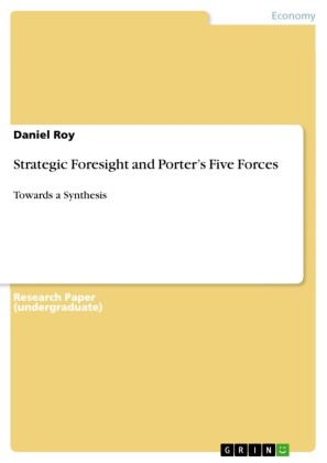 Strategic Foresight and Porter's Five Forces