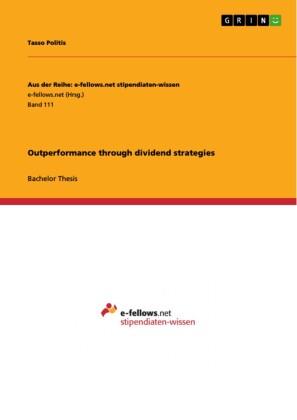 Outperformance through dividend strategies