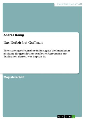 Das Defizit bei Goffman