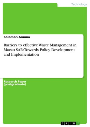 Barriers to effective Waste Management in Macao SAR: Towards Policy Development and Implementation