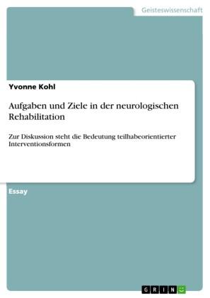 Aufgaben und Ziele in der neurologischen Rehabilitation
