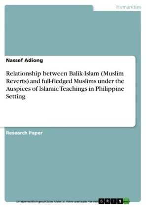 Relationship between Balik-Islam (Muslim Reverts) and full-fledged Muslims under the Auspices of Islamic Teachings in Philippine Setting