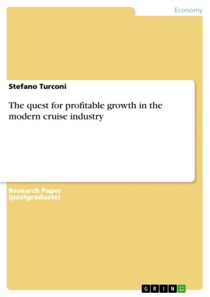 The quest for profitable growth in the modern cruise industry
