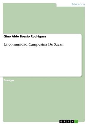 La comunidad Campesina De Sayan