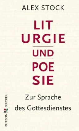 Liturgie und Poesie