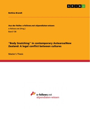'Body Snatching' in contemporary Aotearoa/New Zealand: A legal conflict between cultures