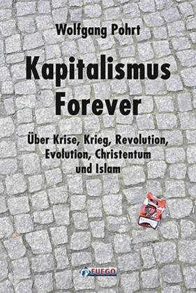 Kapitalismus Forever