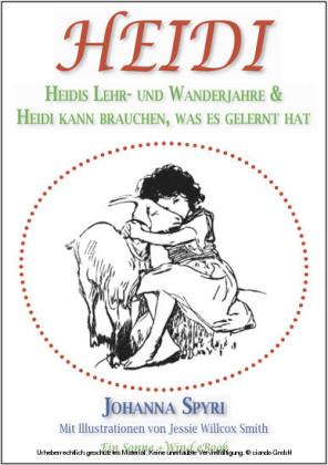 Heidi (Teil 1 & 2) (Illustriert)