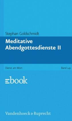 Meditative Abendgottesdienste. Tl.2