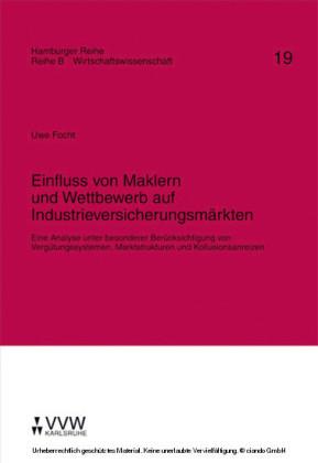 Einfluss von Maklern und Wettbewerb auf Industrieversicherungsmärkten