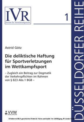 Die deliktische Haftung für Sportverletzungen im Wettkampfsport