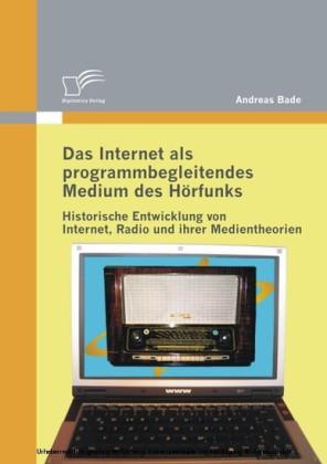 Das Internet als programmbegleitendes Medium des Hörfunks