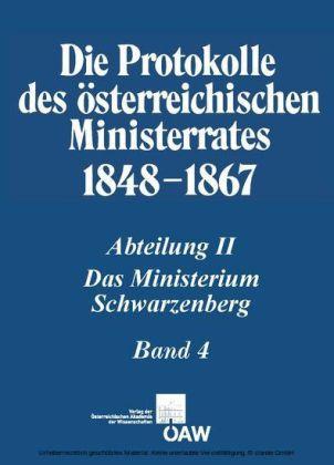 Die Protokolle des österreichischen Ministerrates 1848-1867