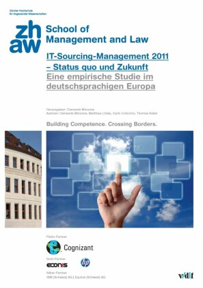 IT-Sourcing Management 2011 - Status quo und Zukunft