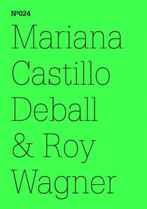 Mariana Castillo Deball & Roy Wagner