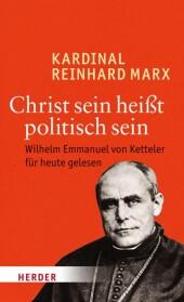 Christ sein heißt politisch sein