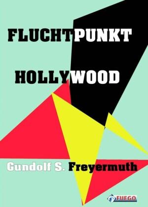 Fluchtpunkt Hollywood