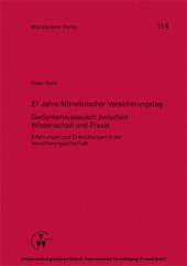 27 Jahre Münsterischer Versicherungstag - Gedankenaustausch zwischen Wissenschaft und Praxis