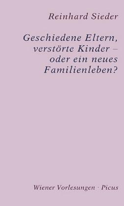 Geschiedene Eltern, verstörte Kinder - oder ein neues Familienleben?