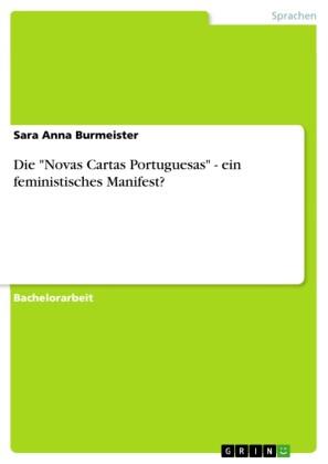 Die 'Novas Cartas Portuguesas' - ein feministisches Manifest?