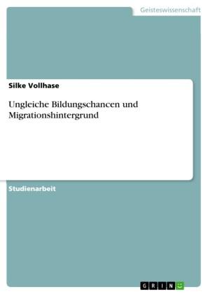 Ungleiche Bildungschancen und Migrationshintergrund