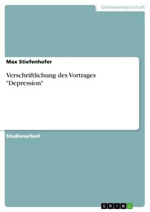 Verschriftlichung des Vortrages 'Depression'