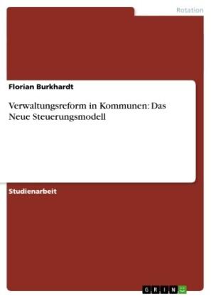 Verwaltungsreform in Kommunen: Das Neue Steuerungsmodell