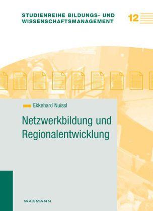 Netzwerkbildung und Regionalentwicklung