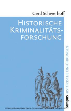 Historische Kriminalitätsforschung