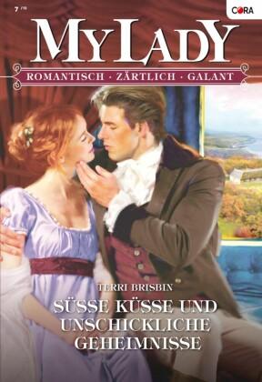 Süsse Küsse und unschickliche Geheimnisse