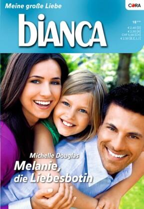 Melanie, die Liebesbotin