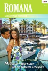 Mallorca- süße Küsse und ein brisantes Geheimnis