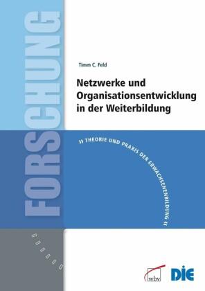 Netzwerke und Organisationsentwicklung in der Weiterbildung