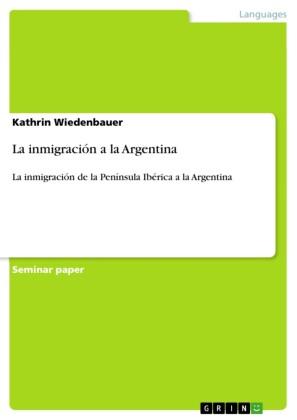 La inmigración a la Argentina