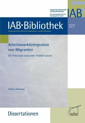 Arbeitsmarktintegration von Migranten