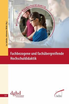 Fachbezogene und fachübergreifende Hochschuldidaktik