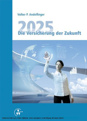 2025 - Die Versicherung der Zukunft