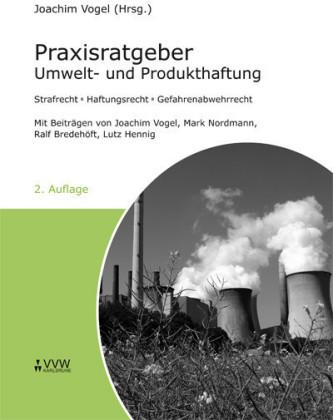 Praxisratgeber Umwelt- und Produkthaftung