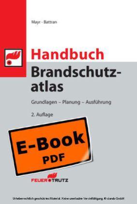 Handbuch Brandschutzatlas - Grundlagen - Planung - Ausführung