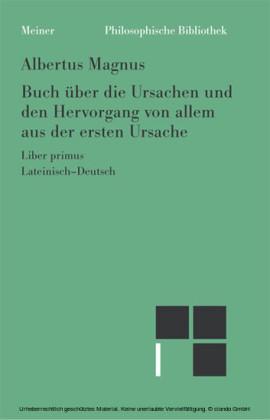 Buch über die Ursachen und den Hervorgang von allem aus der ersten Ursache. 1. Buch